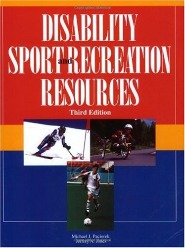 Disability Sport and Recreation Resources 3rd 2001 9781884125751 Front Cover