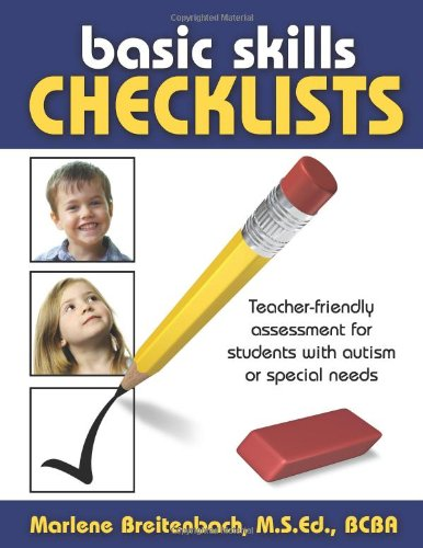 Basic Skills Checklists Teacher-Friendly Assessment for Students with Autism or Special Needs  2008 edition cover