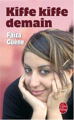 Kiffe Kiffe Demain: 1st 2005 edition cover