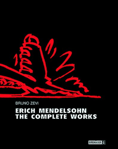 Erich Mendelsohn - the Complete Works   1999 9783764359751 Front Cover