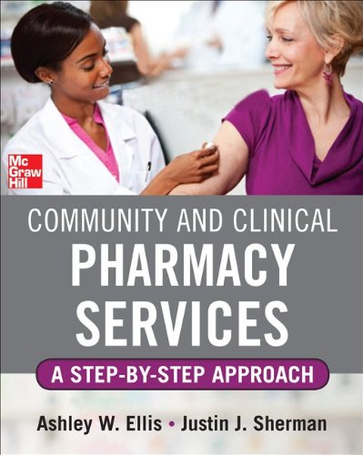 Community and Clinical Pharmacy Services A Step-by-Step Approach  2013 edition cover