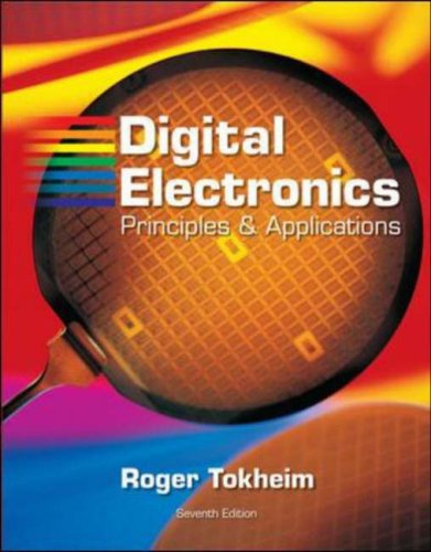Digital Electronics Principles and Applications 7th 2008 (Revised) edition cover