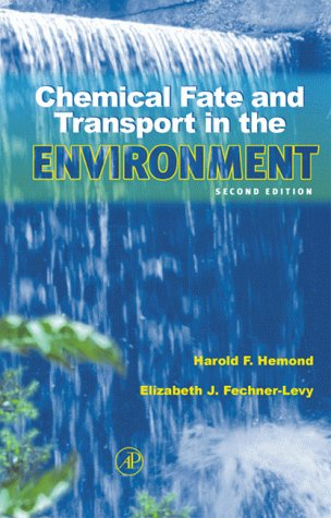 Chemical Fate and Transport in the Environment  2nd 2000 (Revised) edition cover