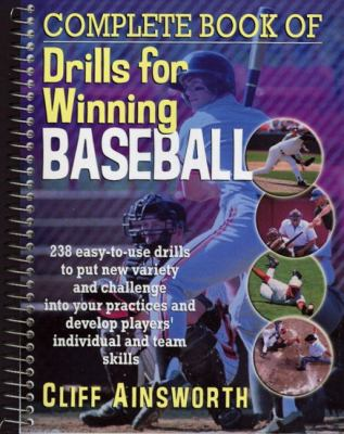 Complete Book of Drills for Winning Baseball   2001 edition cover