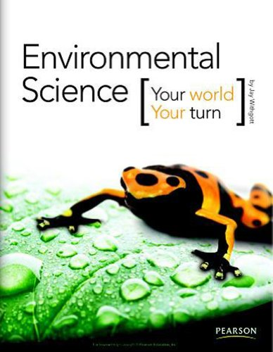 Environmental Science   2011 (Student Manual, Study Guide, etc.) 9780133724752 Front Cover