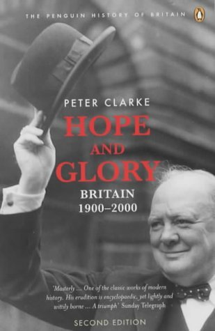 Hope and Glory Britain, 1900-2000 2nd 2004 (Revised) edition cover