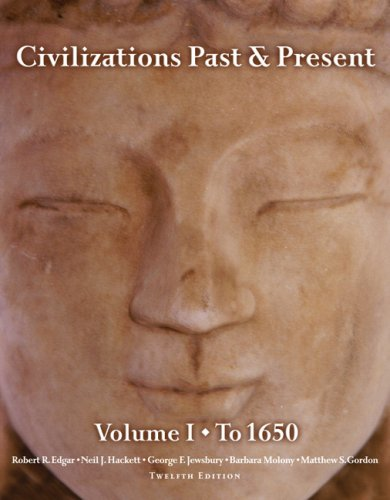 Civilizations Past and Present to 1650  12th 2008 edition cover