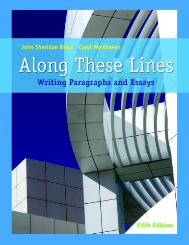 Along These Lines Writing Paragraphs and Essays (with MyWritingLab with Pearson eText Student Access Code Card) 5th 2010 9780205784752 Front Cover