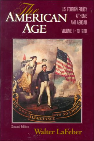 American Age U. S. Foreign Policy at Home and Abroad to 1920 2nd 1994 edition cover