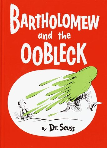 Bartholomew and the Oobleck   1995 edition cover