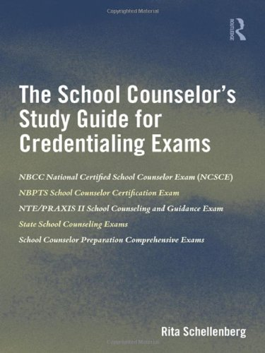 School Counselor's Study Guide for Credentialing Exams   2012 edition cover