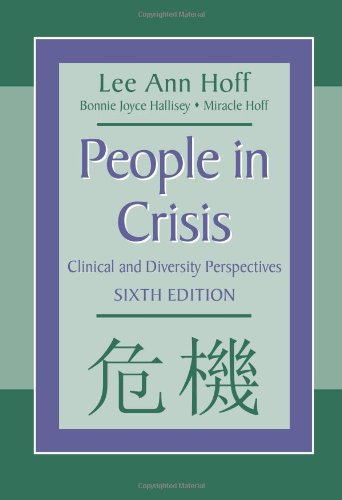 People in Crisis Clinical and Diversity Perspectives 6th 2010 (Revised) edition cover
