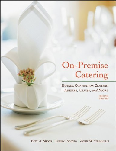 On-Premise Catering Hotels, Convention Centers, Arenas, Clubs, and More 2nd 2011 edition cover