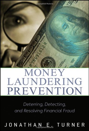 Money Laundering Prevention Deterring, Detecting, and Resolving Financial Fraud  2011 9780470874752 Front Cover