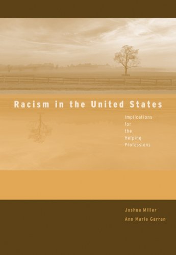 Racism in the United States Implications for the Helping Professions  2008 edition cover