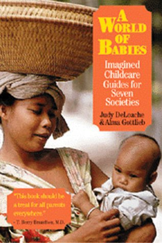 World of Babies Imagined Childcare Guides for Seven Societies  2000 edition cover