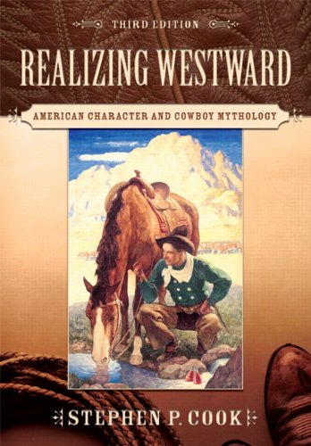 Realizing Westward American Character and Cowboy Mythology 3rd 2010 edition cover
