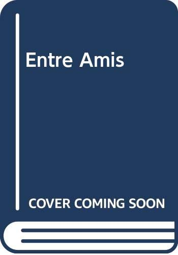 Entre Amis with Intext Audio Cd 5th Edition 5th 2006 9780618713752 Front Cover