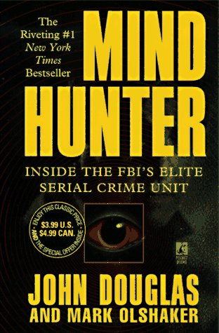 Mindhunter Inside the FBI's Elite Serial Crime Unit N/A edition cover