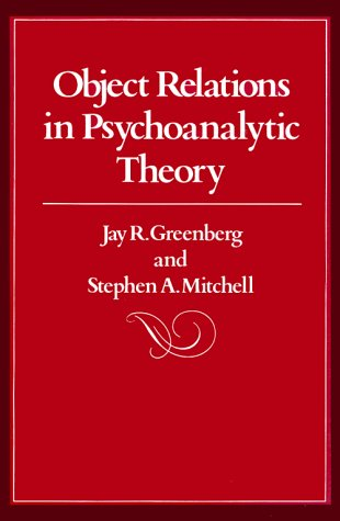 Object Relations in Psychoanalytic Theory   1983 edition cover
