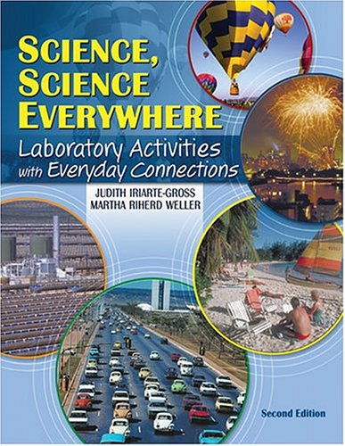 Science, Science Everywhere : Laboratory Activities with Everyday Connections 2nd 2004 (Revised) 9780757511752 Front Cover