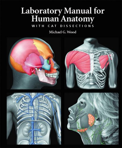Laboratory Manual for Human Anatomy with CAT Dissections   2009 9780805373752 Front Cover