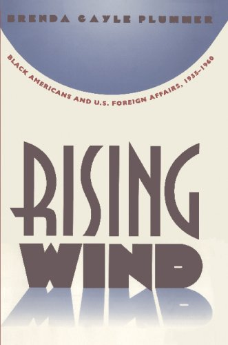 Rising Wind Black Americans and U. S. Foreign Affairs, 1935-1960  1996 edition cover