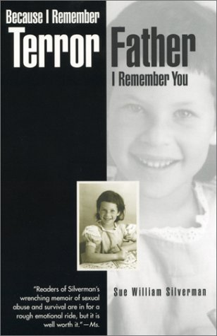 Because I Remember Terror, Father, I Remember You   1996 (Reprint) edition cover