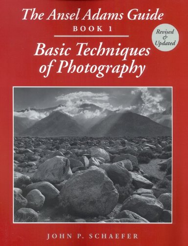 Ansel Adams Guide Basic Techniques of Photography  1999 (Revised) edition cover