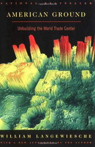 American Ground Unbuilding the World Trade Center N/A edition cover