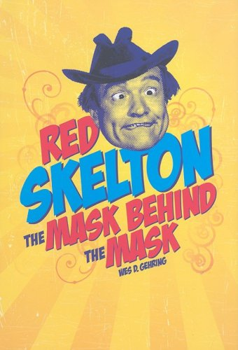 Red Skelton The Mask Behind the Mask  2008 edition cover