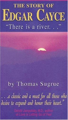 Story of Edgar Cayce : There Is a River Revised edition cover