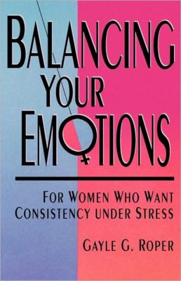 Balancing Your Emotions  N/A 9780877880752 Front Cover