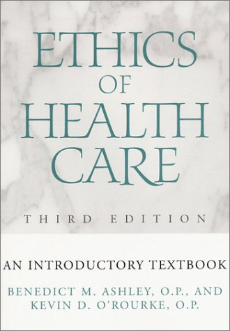 Ethics of Health Care An Introductory Textbook 3rd 2002 (Revised) edition cover