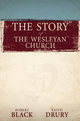Story of the Wesleyan Church   2012 edition cover