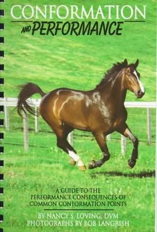 Conformation and Performance : A Guide for Buyers and Trainers 1st 9780914327752 Front Cover