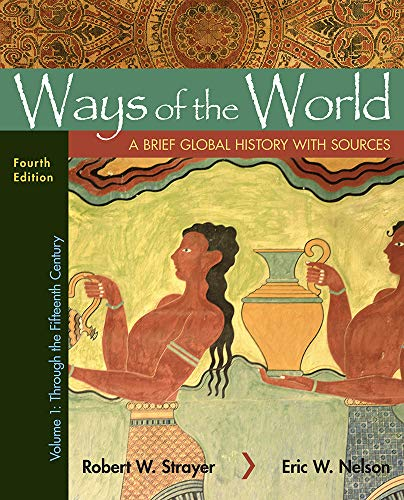Cover art for Ways of the World with Sources, Volume 1: A Brief Global History, 4th Edition