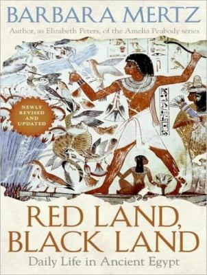 Red Land, Black Land: Daily Life in Ancient Egypt, Library Edition  2008 edition cover