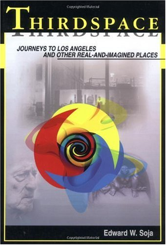 Thirdspace Journeys to Los Angeles and Other Real-and-Imagined Places  1996 edition cover