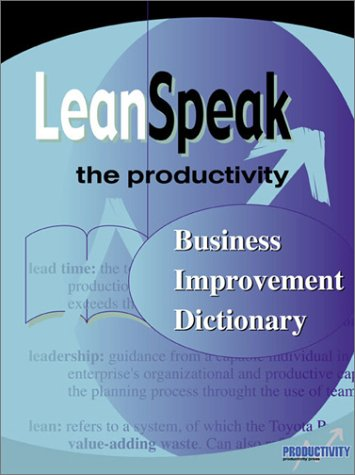 Leanspeak The Productivity Business Improvement Dictionary  2002 edition cover
