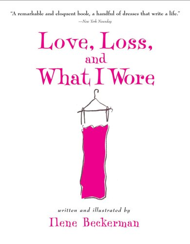 Love, Loss, and What I Wore  N/A 9781565124752 Front Cover