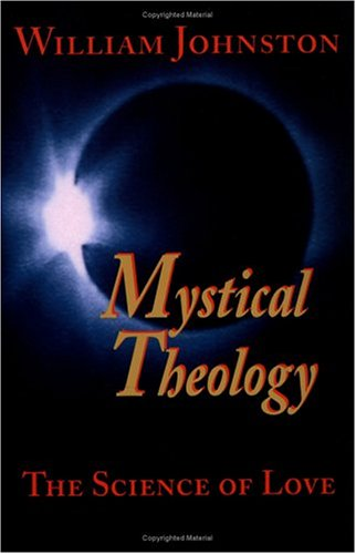 Mystical Theology The Science of Love Reprint  edition cover