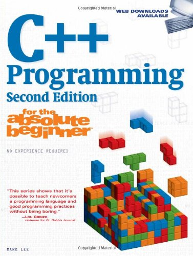 C++ Programming for the Absolute Beginner  2nd 2010 edition cover