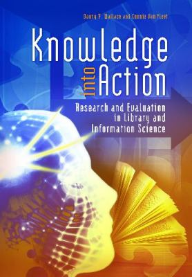 Knowledge into Action Research and Evaluation in Library and Information Science  2012 edition cover