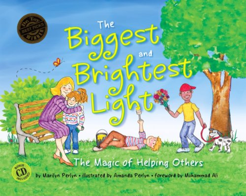 Biggest and Brightest Light The Magic of Helping Others 2nd 2013 (Revised) 9781934759752 Front Cover