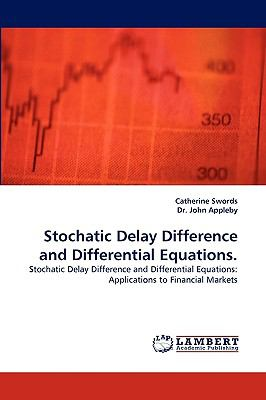Stochatic Delay Difference and Differential Equations  N/A 9783838334752 Front Cover