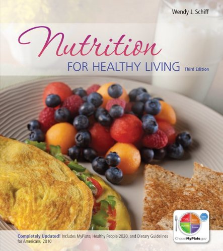 Nutrition for Healthy Living  3rd 2013 9780073522753 Front Cover