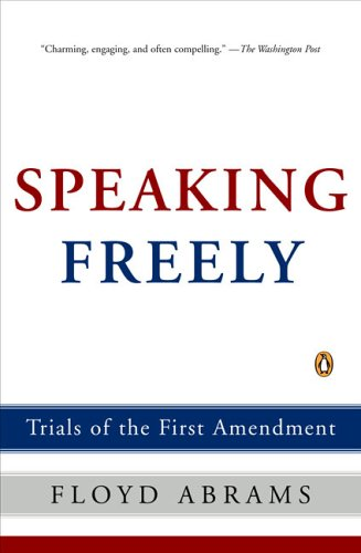 Speaking Freely Trials of the First Amendment  2006 edition cover