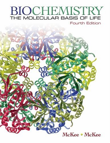 Biochemistry The Molecular Basis of Life 4th 2009 edition cover