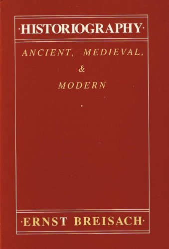 Historiography Ancient, Medieval, and Modern  1983 9780226072753 Front Cover